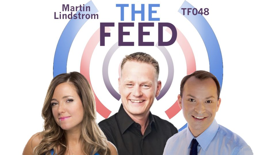 The Feed Tf048 Martin Lindstrom The Big Deal With Small Data